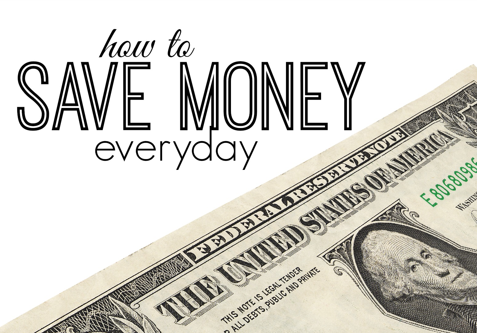 How to Save Money: 6 Possibilities to Consider
