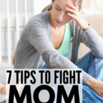 7 Tips For Stressed Moms
